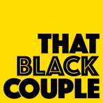#ThatBlackCouple is now on Stitcher!